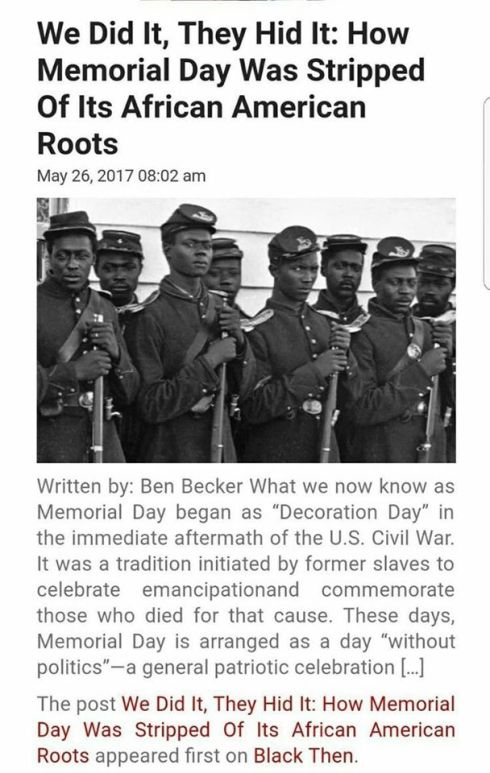 Memorial Day began to remember African American soldiers who fought in the Civil War