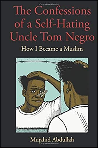 Confessions of a self-hating Negro